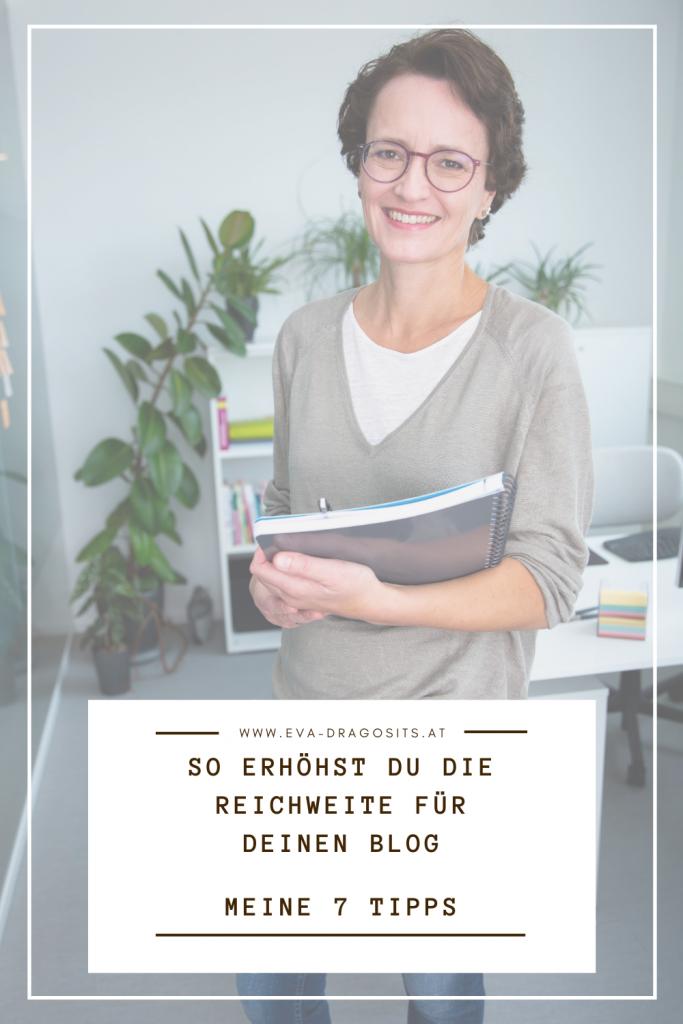 Blogbeitrag So erhöhst du die Reichweite für deinen Blog, Eva Dragosits, Texterin